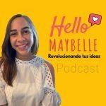 ¡Hello Maybelle!