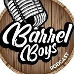 Barrel Boys Podcast