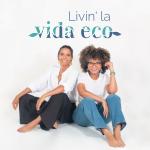 Livin la Vida Eco