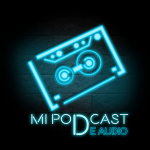 Mi Podcast de Audio