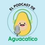 El Podcast de Aguatico