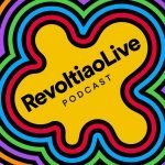 Revoltiao Live Podcast